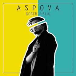 Aspova - Aspova - Geber Pislik Albüm