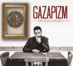Gazapizm - Gazapizm - Bir Gün Herşey Albüm