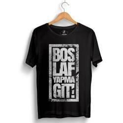 Anıl Piyancı - HH - Anıl Piyancı Boş Laf Yapma Git T-shirt