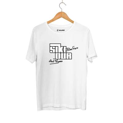 HH - Ben Fero Sıkı Dur Yazı T-shirt Tişört