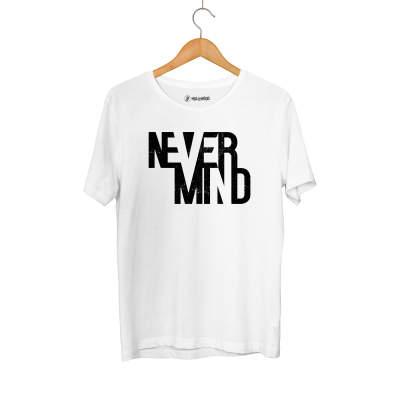 HH - Never Mind Beyaz T-shirt (Seçili Ürün)