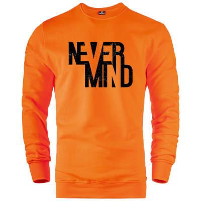 HH - Never Mind Sweatshirt