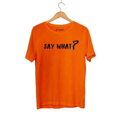 HH - Say What T-shirt