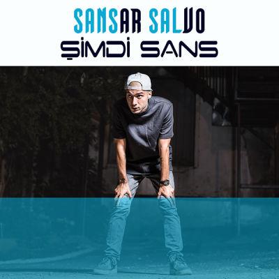 Sansar Salvo - Şimdi Sans Albüm