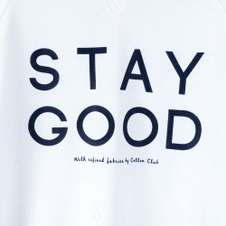 Stay Good Beyaz Sweatshirt - Thumbnail