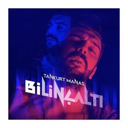 Tankurt Manas - Bilinçaltı Albüm - Thumbnail